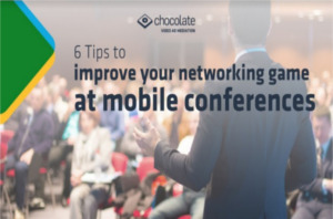 6 Tips to improve your networking game at mobile conferences