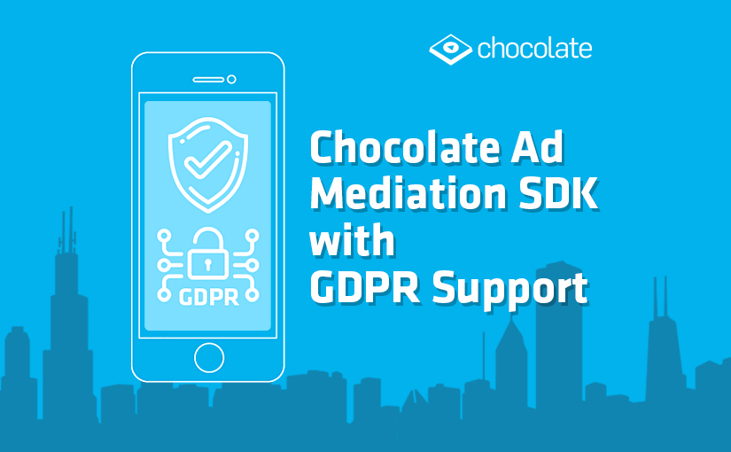 Chocolate Mediation SDK GDPR Update