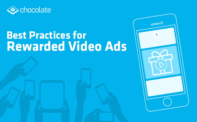 Best Practices for Rewarded Video Ads