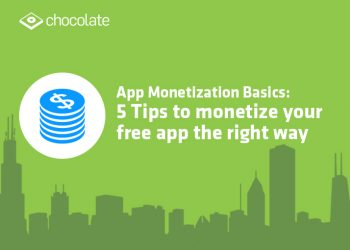 App Monetization Basics: 5 Tips to monetize your free app the right way