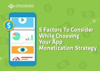 5 factors to consider while choosing your app monetization strategy