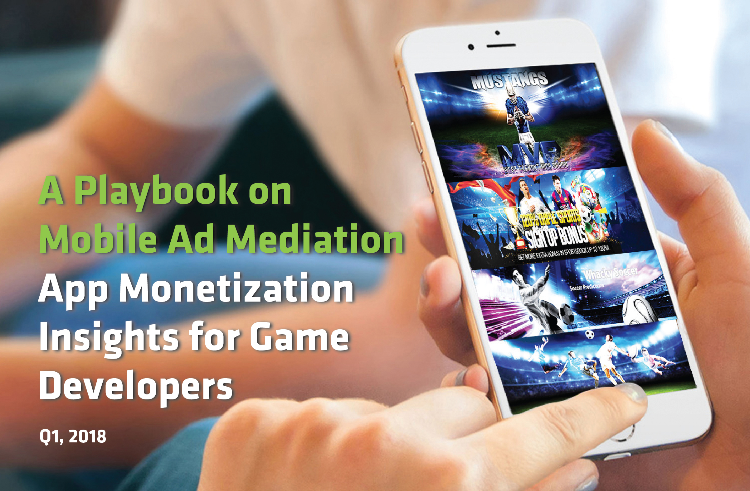 Ad Mediation Playbook | App Monetization Insights for Game Developers