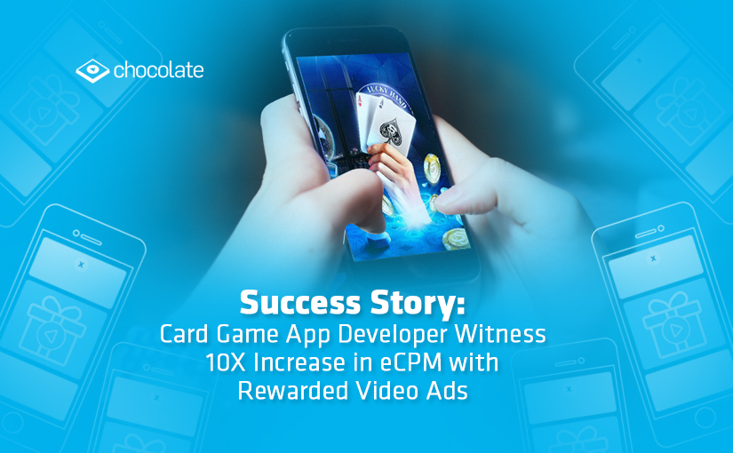 Success Story: Card Game App Developer Witness 10X Increase in eCPM with Rewarded Video Ads