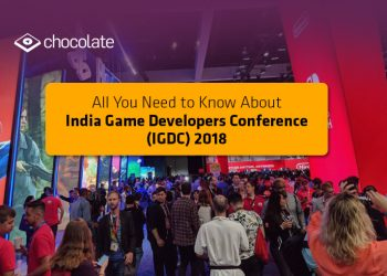 All You Need to Know About India Game Developers Conference (IGDC) 2018