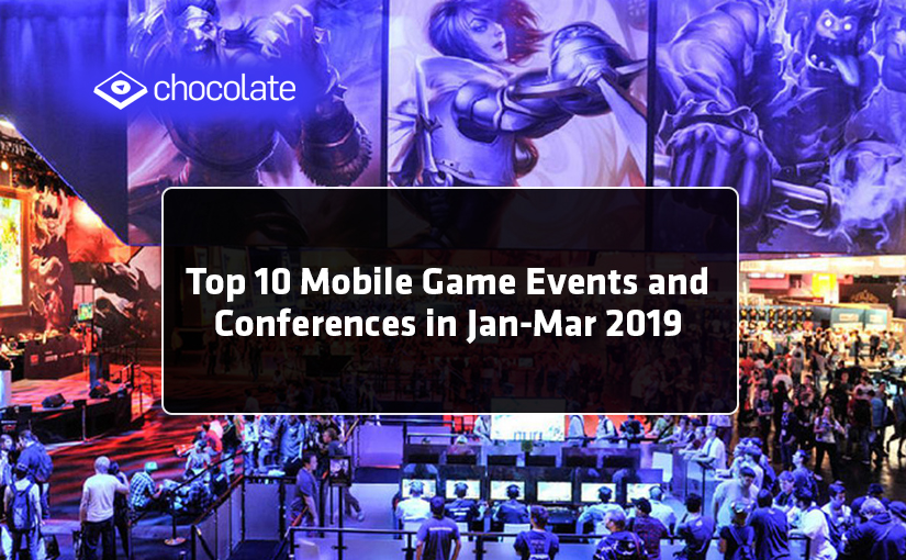 Top 10 Mobile Game Events and Conferences in Jan-Mar 2019