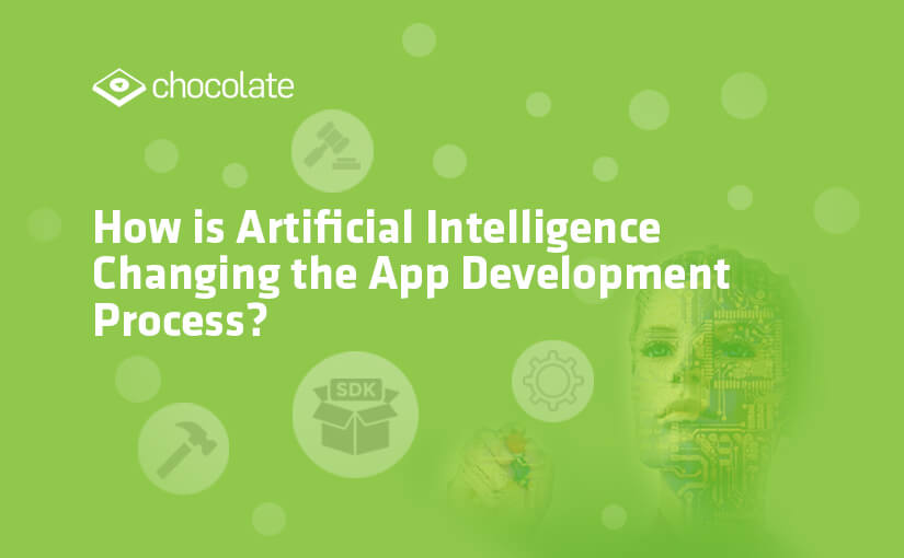 How Artificial Intelligence Changing the App Development Process