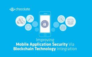 Improving Mobile Application Security Via Blockchain Technology Integration