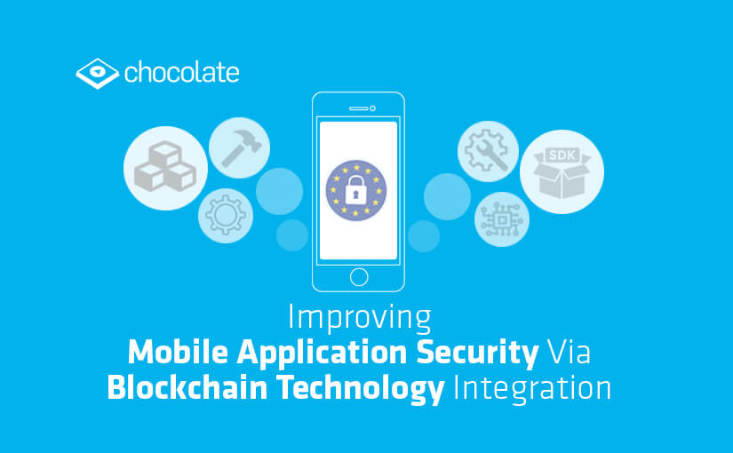 Improving Mobile Application Security Via Blockchain Technology Integration