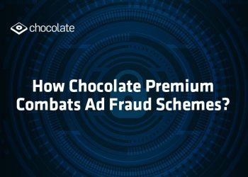 How Chocolate Premium Combats Ad Fraud Schemes?