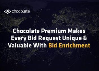 Chocolate Premium Makes Every Bid Request Unique & Valuable With Bid Enrichment