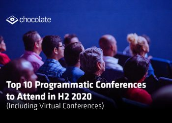 Top 10 Programmatic Conferences to Attend in H2 2020 (Including Virtual Conferences)